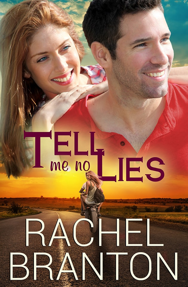 Tell Me No Lies by Rachel Branton front cover